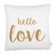 Handbedrucktes Kissen Bio-Baumwolle Hello Love