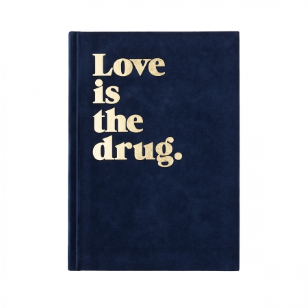 Notizbuch DIN A5 LOVE IS THE DRUG Navucko navy gold Front